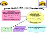 Decatur Youth Football League Important Dates
