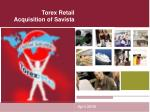 Torex Retail  Acquisition of Savista