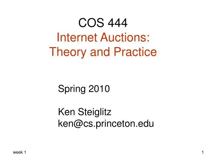 cos 444 internet auctions theory and practice n.