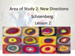Area of Study 2: New Directions