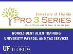 NONRESIDENT ALIEN TRAINING UNIVERSITY PAYROLL AND TAX SERVICES