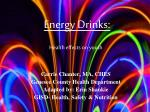 Energy Drinks: