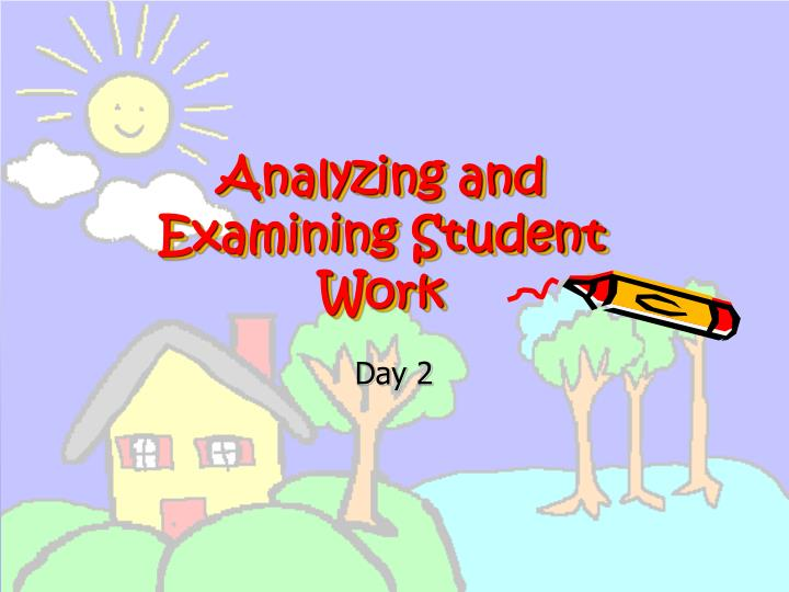 analyzing and examining student work n.