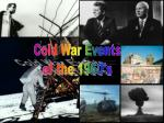 Cold War Events of the 1960's