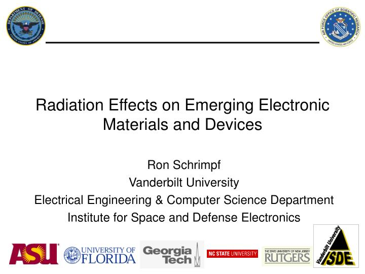 radiation effects on emerging electronic materials and devices n.