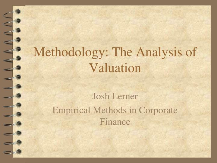 methodology the analysis of valuation n.