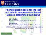 Phenological models for the leaf out date in temperate and boreal Biomes determined from NDVI