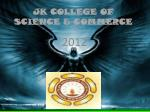 JK COLLEGE OF SCIENCE & COMMERCE