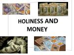 HOLINESS AND MONEY