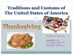 Traditions and Customs of The United States of America