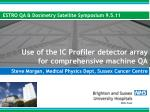 Use of the IC Profiler detector array for comprehensive machine QA