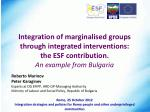 Roberto Marinov Peter Karaginev Experts at DG EFIPP, HRD OP-Managing Authority