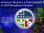 American Recovery & Reinvestment Act of 2009 Broadband Initiative