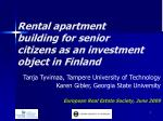 Rental apartment building for senior citizens as an investment object in Finland