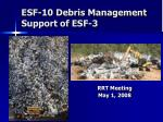 ESF-10 Debris Management Support of ESF-3