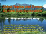 Dr : Shiquan(Michael) Wang Associate Professor Adjoint to Communication