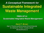 A Conceptual Framework for Sustainable Integrated Waste Management