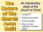The Nature of The Church Jesus Built