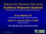 Making Your Plenaries Click Using Audience Response Systems