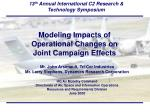 Modeling Impacts of Operational Changes on Joint Campaign Effects