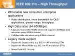 IEEE 802.11n – High Throughput