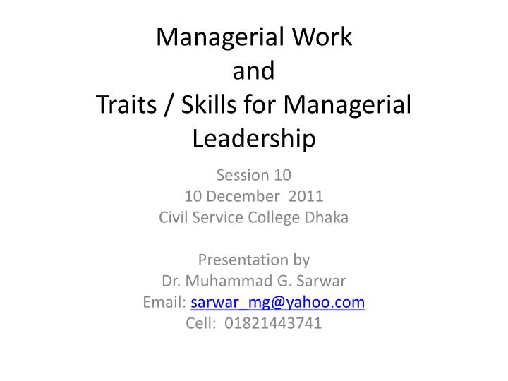 managerial work and traits skills for managerial leadership n.