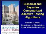 Classical and Bayesian Computerized Adaptive Testing Algorithms