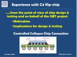 Experience with C4 flip-chip