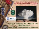 COMMUNITY MANAGEMENT OF HIGH DOSE RADIOLOGICAL EVENTS FEMA HIGHER EDUCATION CONFERENCE, 2011