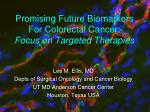 Promising Future Biomarkers For Colorectal Cancer: Focus on Targeted Therapies