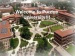 Welcome to Purdue University!!!