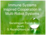 Immune Systems Inspired Cooperation in Multi-Robot Systems