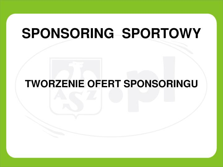 780a200e4 PPT - SPONSORING SPORTOWY PowerPoint Presentation - ID:4367305