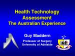 Health Technology Assessment The Australian Experience