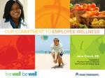OUR COMMITMENT TO EMPLOYEE WELLNESS
