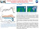 Towards a Transient, Coupled 3D Ice Sheet – Climate Simulation of the Last Glacial Cycle