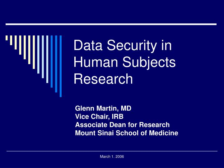 PPT - Data Security in Human Subjects Research PowerPoint