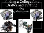 Finding a College for a Drafter and Drafting jobs