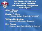 Hot Topics in Lawyers Professional Liability: The Increasing Obligations on Lawyers