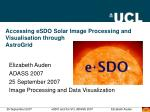 Accessing eSDO Solar Image Processing and Visualisation through  AstroGrid