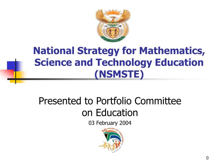 national strategy for mathematics science and technology education nsmste n.