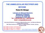 THE UNIMOLECULAR RECTIFIER AND BEYOND