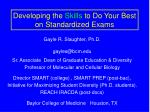 Developing the Skills to Do Your Best on Standardized Exams