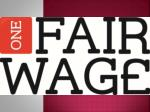 What is One Fair Wage?