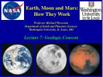 Earth, Moon and Mars: How They Work