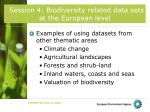 Session 4: Biodiversity related data sets at the European level