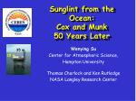 Sunglint from the Ocean: Cox and Munk  50 Years Later