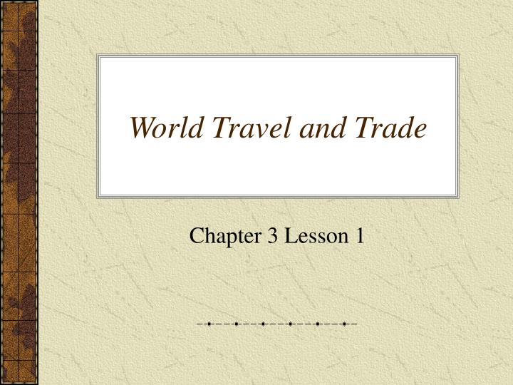 world travel and trade n.