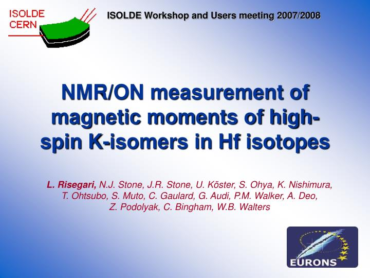 nmr on measurement of magnetic moments of high spin k isomers in hf isotopes n.