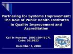 Partnering for Systems Improvement: The Role of Public Health Institutes